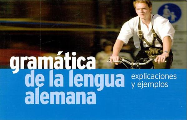 Gramática de la lengua alemana
